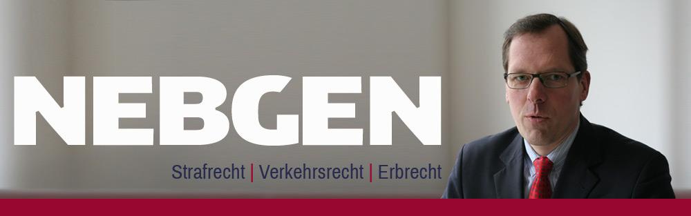 Rechtsanwalt Nebgen, Strafrecht, Verkehrsrecht, Erbrecht